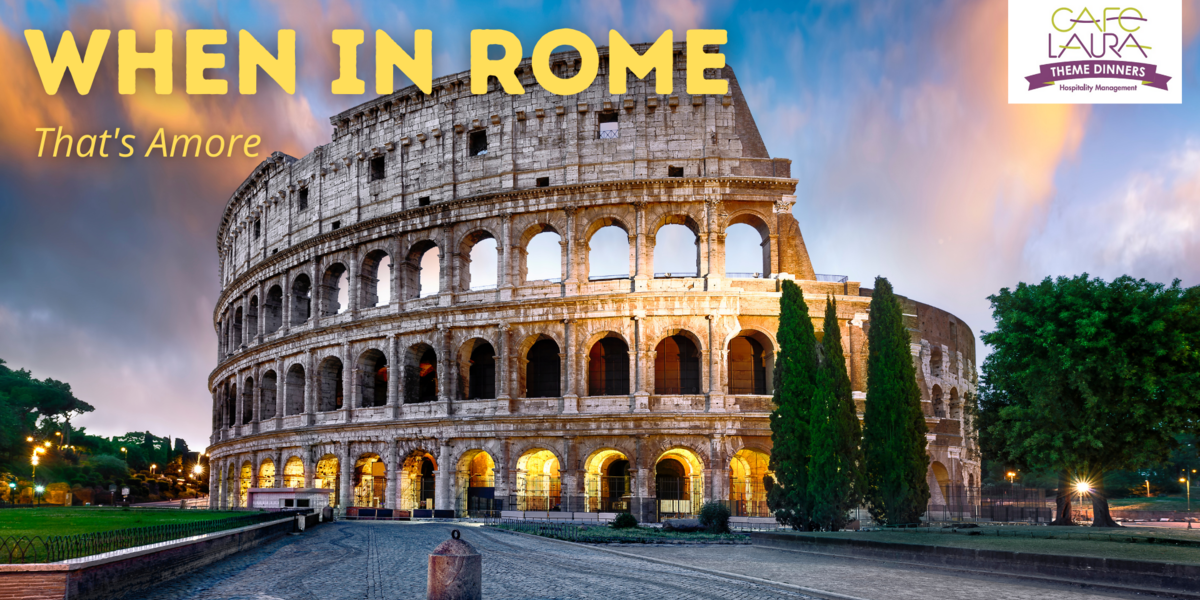 When in Rome: That's Amore